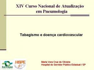 XIV Curso Nacional de Atualizao em Pneumologia Tabagismo