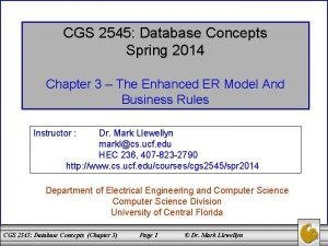 CGS 2545 Database Concepts Spring 2014 Chapter 3