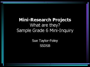 MiniResearch Projects What are they Sample Grade 6