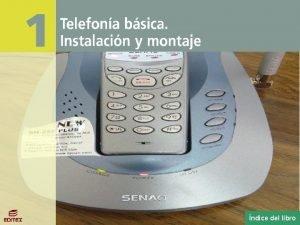 Telefona bsica Instalacin y montaje ndice del libro
