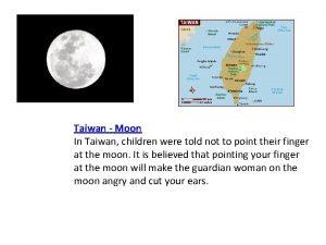 Taiwan Moon In Taiwan children were told not