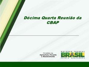 Dcima Quarta Reunio da CBAP SDA SRI SMC