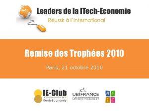 Remise des Trophes 2010 Paris 21 octobre 2010