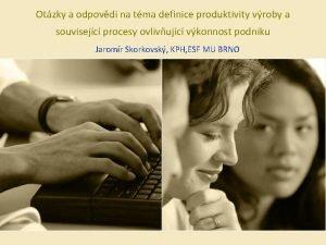 Otzky a odpovdi na tma definice produktivity vroby