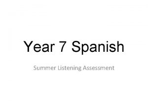 Year 7 Spanish Summer Listening Assessment Las asignaturas
