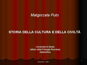 Magorzata Puto STORIA DELLA CULTURA E DELLA CIVILT