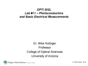 OPTI 202 L Lab 11 Photoconductors and Basic