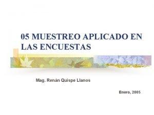 05 MUESTREO APLICADO EN LAS ENCUESTAS Mag Renn