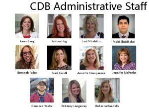 CDB Administrative Staff Karen Lang Kristen Hug Lori