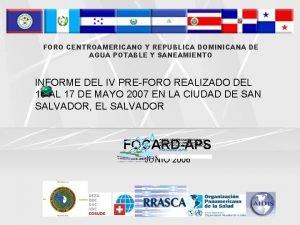 FORO CENTROAMERICANO Y REPUBLICA DOMINICANA DE AGUA POTABLE