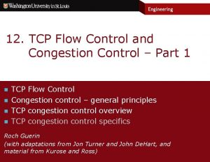 12 TCP Flow Control and Congestion Control Part
