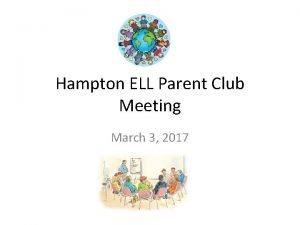 Hampton ELL Parent Club Meeting March 3 2017