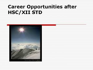 Career Opportunities after HSCXII STD Plan your career