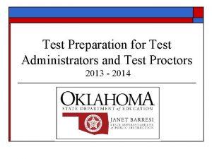 Test Preparation for Test Administrators and Test Proctors