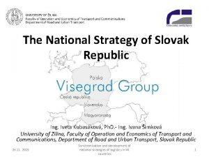 The National Strategy of Slovak Republic Ing Iveta