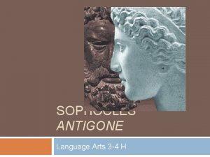 SOPHOCLES ANTIGONE Language Arts 3 4 H Essential
