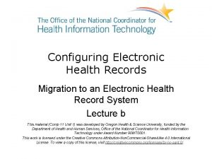 Configuring Electronic Health Records Migration to an Electronic