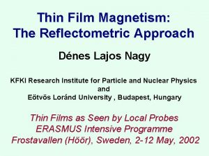 Thin Film Magnetism The Reflectometric Approach Dnes Lajos