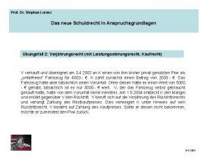 Prof Dr Stephan Lorenz Das neue Schuldrecht in