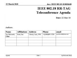 22 March 2018 doc IEEE 802 18 180030