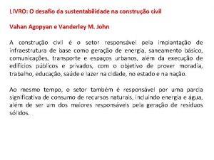 LIVRO O desafio da sustentabilidade na construo civil
