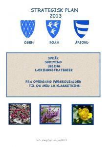 STRATEGISK PLAN 2013 OSEN ROAN FJORD SPRK SKRIVING