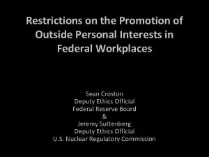 Restrictions on the Promotion of Outside Personal Interests