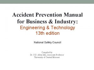 Accident Prevention Manual for Business Industry Engineering Technology