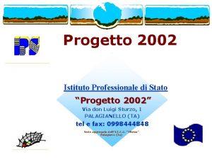Progetto 2002 Istituto Professionale di Stato Progetto 2002