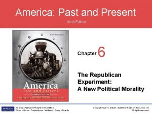 America Past and Present Ninth Edition Chapter 6