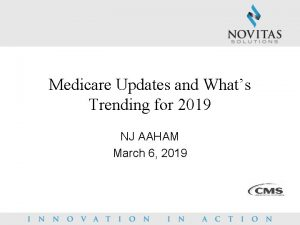 Medicare Updates and Whats Trending for 2019 NJ