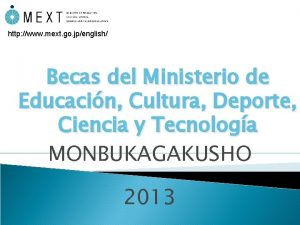 http www mext go jpenglish Becas del Ministerio