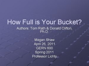 How Full is Your Bucket Authors Tom Rath