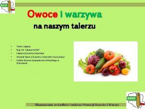 Owoce i warzywa na naszym talerzu Tekst i