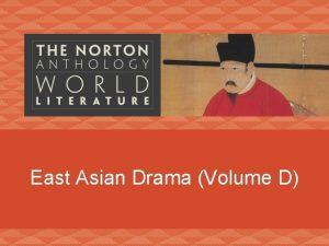 East Asian Drama Volume D Asian Literature Development