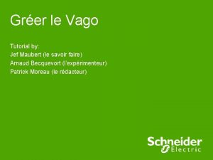 Grer le Vago Tutorial by Jef Maubert le