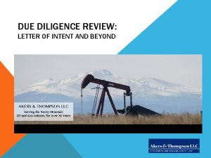 DUE DILIGENCE REVIEW LETTER OF INTENT AND BEYOND