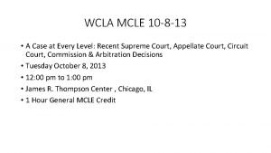 WCLA MCLE 10 8 13 A Case at