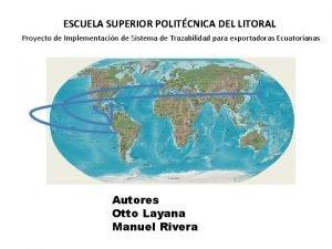 ESCUELA SUPERIOR POLITCNICA DEL LITORAL Proyecto de Implementacin