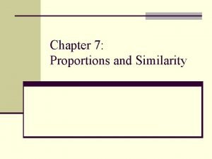 Chapter 7 Proportions and Similarity 7 1 Proportions