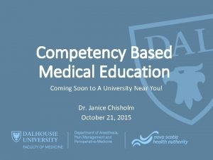 Competency Based Medical Education Coming Soon to A