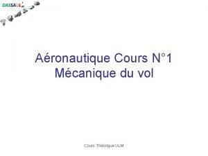 Aronautique Cours N 1 Mcanique du vol Cours