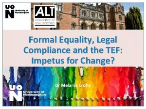Formal Equality Legal Compliance and the TEF Impetus