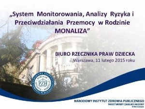 System Monitorowania Analizy Ryzyka i Przeciwdziaania Przemocy w