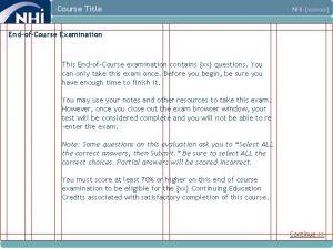 Course Title NHIxxxxxx EndofCourse Examination This EndofCourse examination