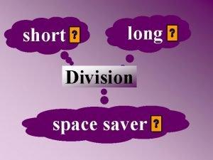 short long Division space saver Short division 369