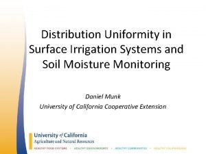 Distribution Uniformity in Surface Irrigation Systems and Soil