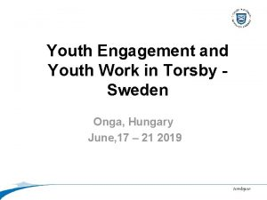 Youth Engagement and Youth Work in Torsby Sweden