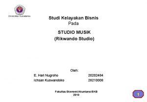 Universitas Gunadarma Studi Kelayakan Bisnis Pada STUDIO MUSIK