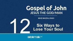 12 MIKE MAZZALONGO Six Ways to Lose Your